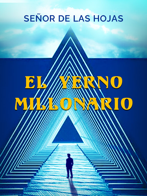 Libro El Yerno Millonario Pdf Gratis En Español / El ...